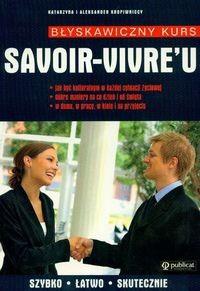 Okładka książki Błyskawiczny kurs savoir-vivre'u