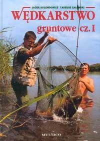 Okładka książki Wędkarstwo gruntowe T. 1