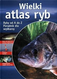 Okładka książki Wielki atlas ryb