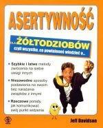 Okładka książki Asertywność dla żółtodziobów