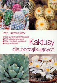 Okładka książki Kaktusy dla początkujących