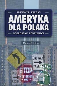 Okładka książki Ameryka dla Polaka