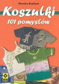 Okładka książki Koszulki. 101 pomysłów
