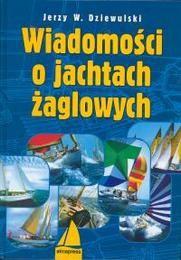 Okładka książki Wiadomośći o jachtach żaglowych