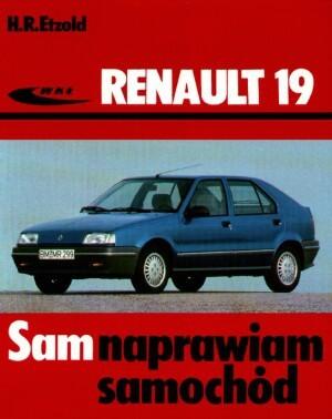 Okładka książki Renault 19 - od listopada 1988 do stycznia 1996