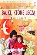 Okładka książki Bajki, które leczą. Część 1