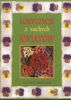 Okładka książki Kompozycje z suchych kwiatów