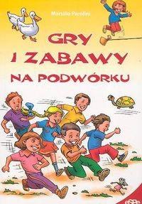Okładka książki Gry i zabawy na podwórku