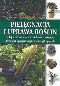 Okładka książki Pielęgnacja i uprawa roślin