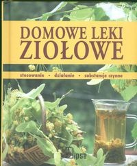 Okładka książki Domowe leki ziołowe