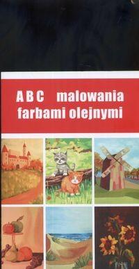 Okładka książki ABC malowania farbami olejnymi