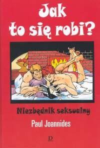 Okładka książki Ja to się robia Niezbędnik seksualny