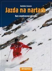 Okładka książki Jazda na nartach. Kurs współczesnej techniki