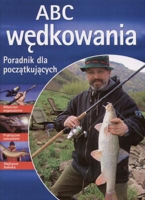 Okładka książki ABC wędkowania. Poradnik dla początkujących