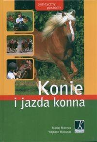Okładka książki Konie i jazda konna. Praktyczny poradnik
