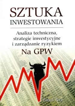 Okładka książki Sztuka inwestowania Analiza techniczna.........