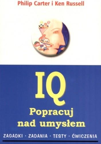 Okładka książki IQ. Popracuj nad umysłem