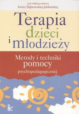 Okładka książki Terapia dzieci i młodzieży. Metody i techniki pomocy psychopedagogicznej