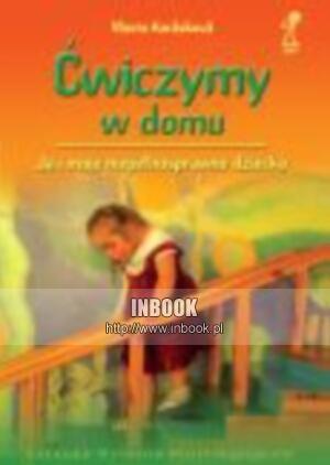 Okładka książki ćwiczymy w domu. Ja i moje niepełnosprawne dziecko - Vlasta Karaskova
