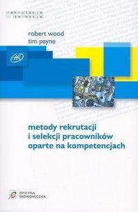 Okładka książki Metody rekrutacji i selekcji pracowników oparte na kompetencjach