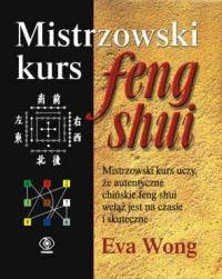 Okładka książki Mistrzowski kurs Feng shui