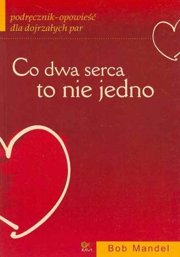 Okładka książki Co dwa serca to nie jedno