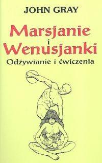 Okładka książki Marsjanie i Wenusjanki Odżywianie i ćwiczenia