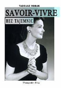 Okładka książki Savoir-vivre bez tajemnic