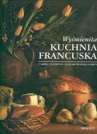 Okładka książki Wyśmienita kuchnia francuska