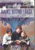 Okładka książki Bajki, które leczą. Część 2