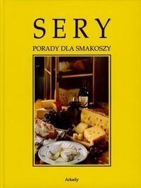 Okładka książki Sery porady dla smakoszy