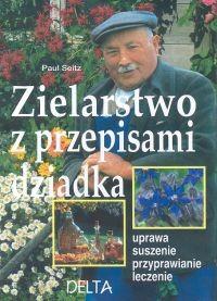 Okładka książki Zielarstwo z przepisami dziadka