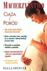 Okładka książki Macierzyństwo. Ciąża i poród