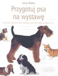 Okładka książki Przygotuj psa na wystawę