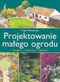 Okładka książki Projektowanie małego ogrodu