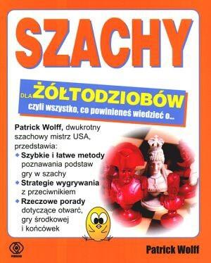Okładka książki Szachy dla żółtodziobów