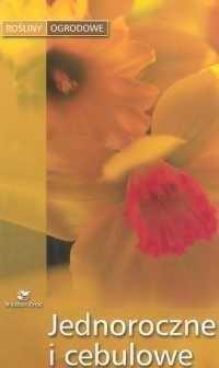 Okładka książki Jednoroczne i cebulowe