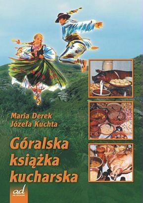 Okładka książki Góralska ksiażka kucharska