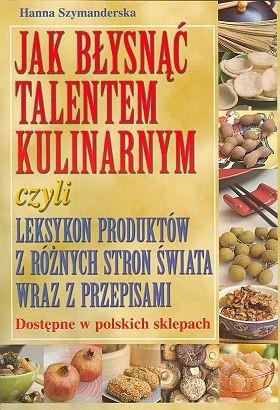 Okładka książki Jak błysnąć talentem kulinarnym
