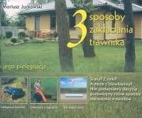 Okładka książki 3 sposoby zakładania trawnika i jego pielęgnacja