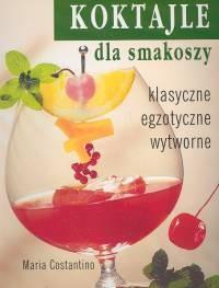 Okładka książki Koktajle dla smakoszy