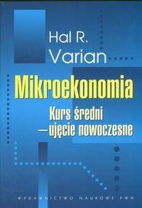 Okładka książki Mikroekonomia kurs średni,ujęcie nowoczesne