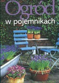 Okładka książki Ogród w pojemnikach