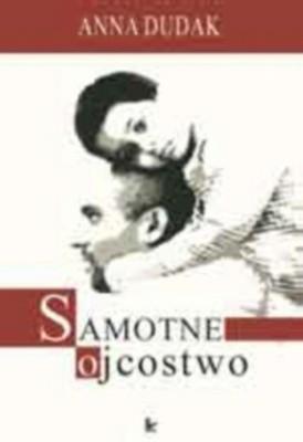 Okładka książki Samotne ojcostwo