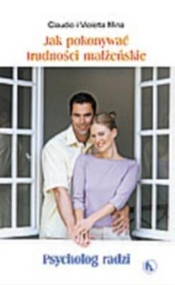 Okładka książki Jak pokonywać trudności małżeńskie. Psycholog radzi