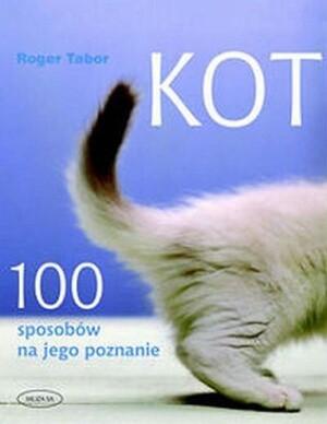 Okładka książki Kot. 100 sposobów na jego poznanie