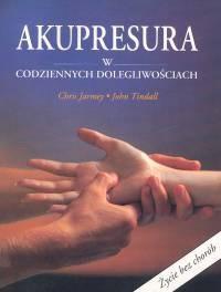 Okładka książki Akupresura w codziennych dolegliwościach