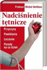 Okładka książki Nadciśnienie tętnicze Przyczyny powikłania leczenie porady..