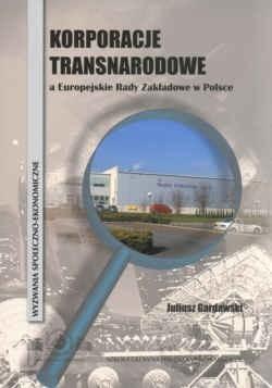 Okładka książki Korporacje transnarodowe a Europ.Rady zakład.w Polsce