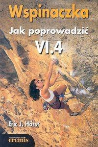 Okładka książki Wspinaczka Jak poprowadzić VI.4